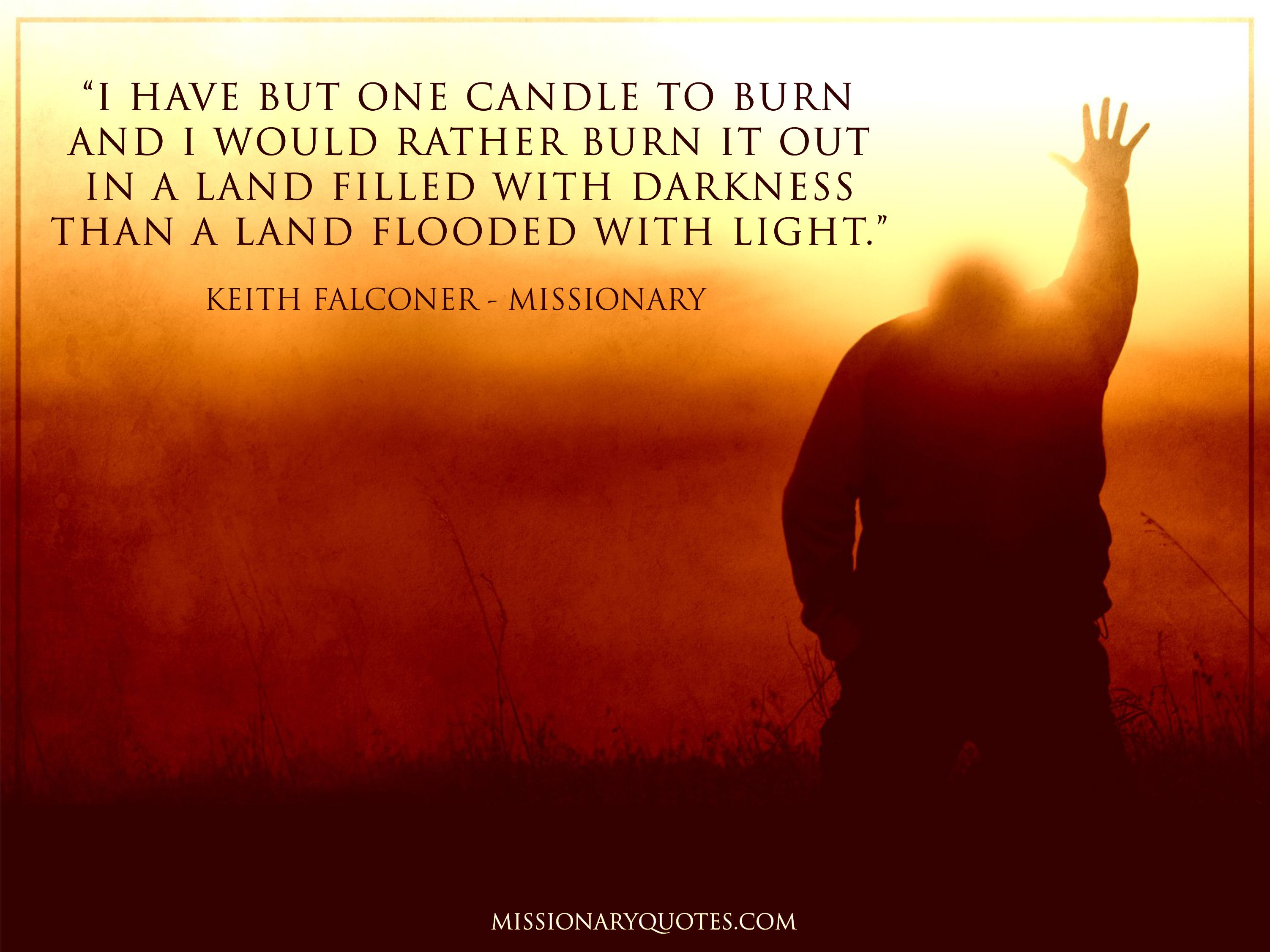 I Have But One Candle to Burn - Keith Falconer
