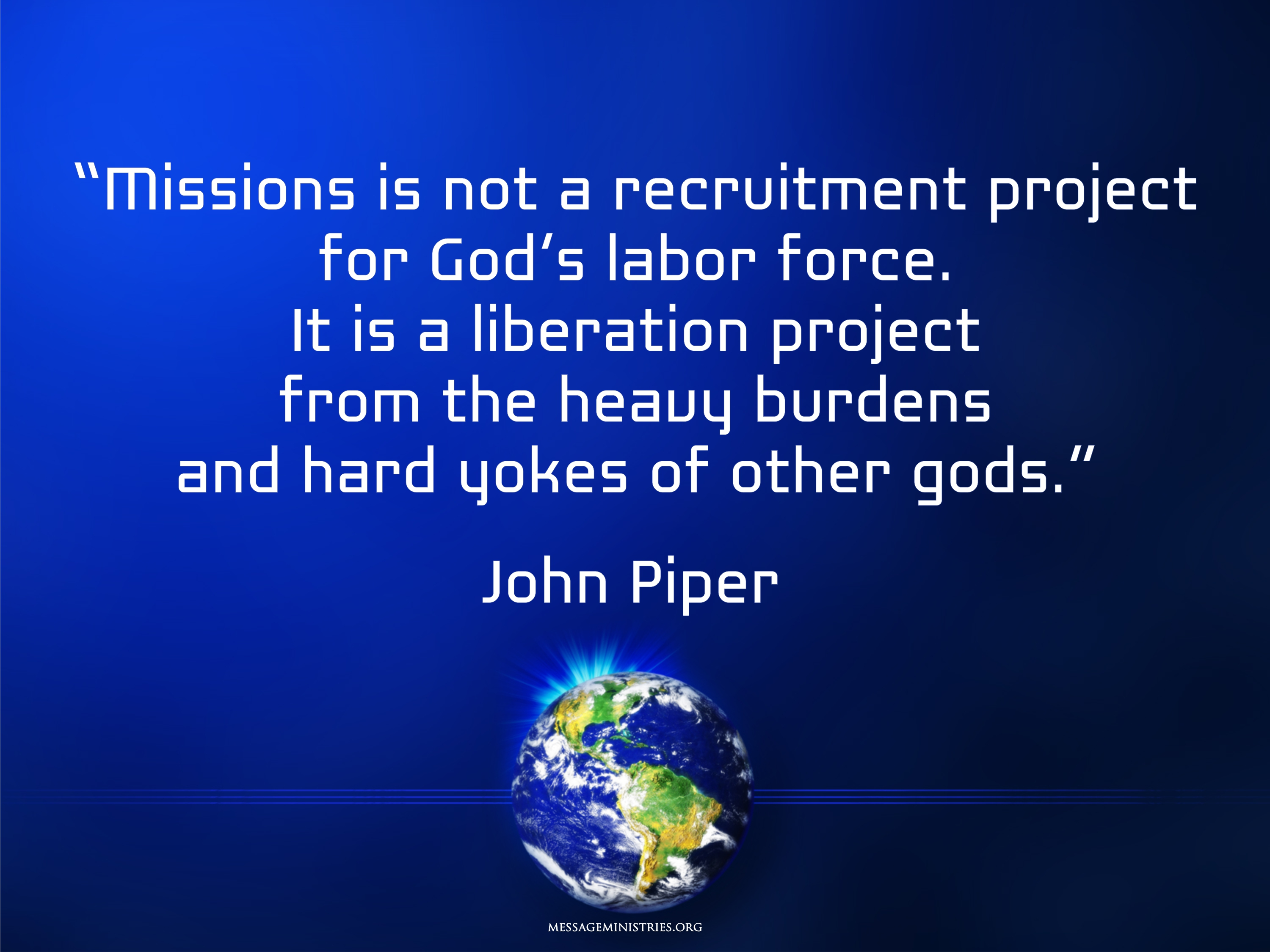 Missions is not - John Piper