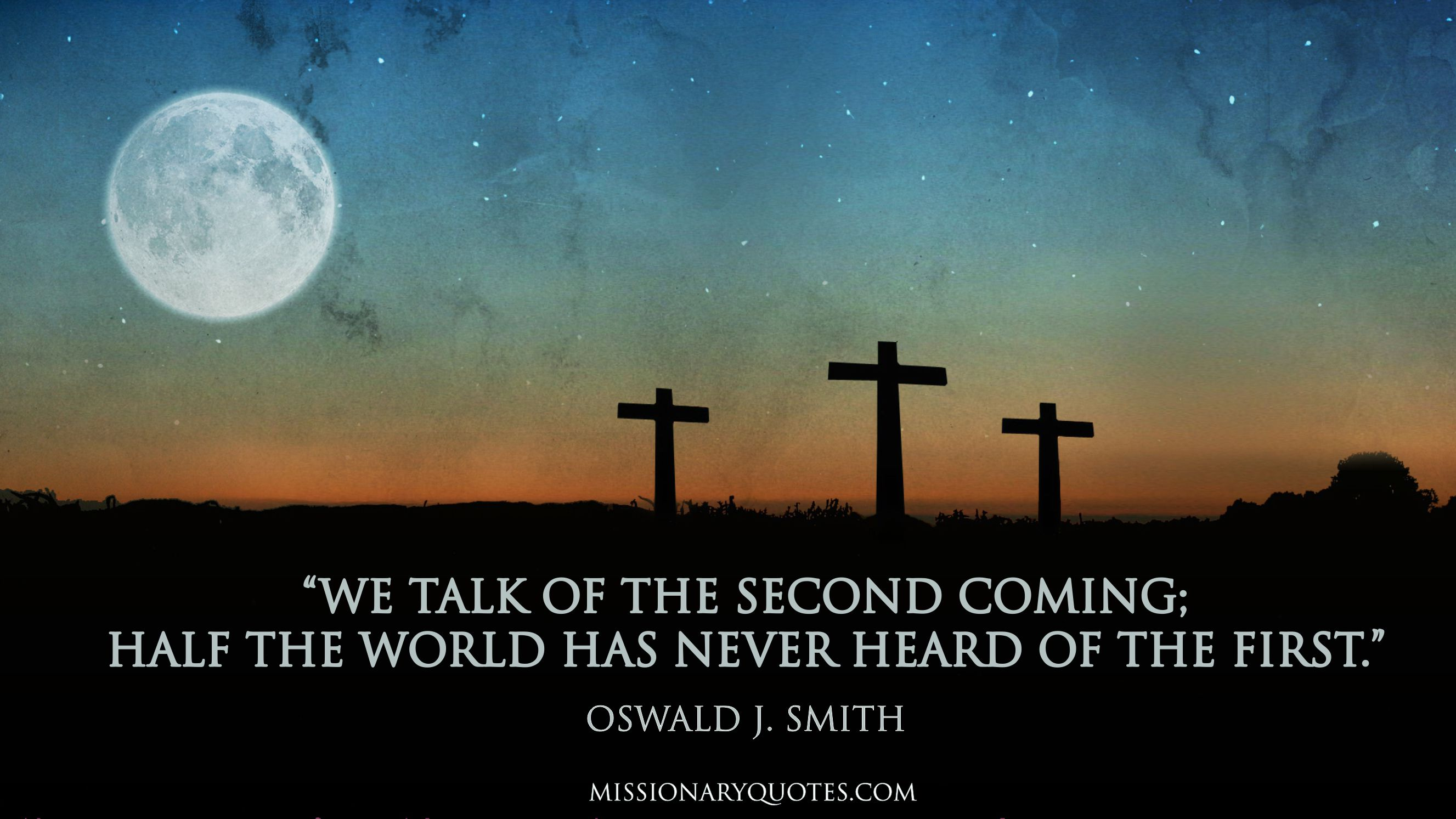 Oswald J Smith - We talk of the second coming